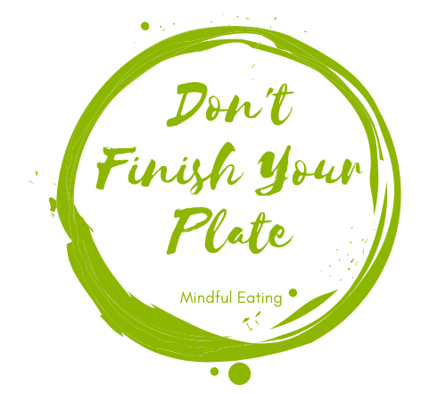 Don't Finish Your Plate